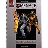 d20 Menace Manual: A d20 Modern Supplement