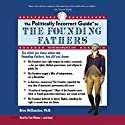 The Politically Incorrect Guide to the Founding Fathers Audiobook by Brion McClanahan Narrated by Tom Weiner