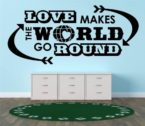 Top Selling Decals - Prices Reduced : Love makes the world go round. quote Quote Home Living Room Bedroom Decor Vinyl Wall Sticker - 22 Colors Available Size : 15 Inches X 30 Inches