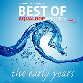 Pulsedriver-Best Of Aqualoop, Vol. 5