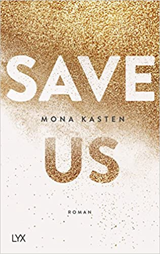 https://www.buecherfantasie.de/2018/09/rezension-save-us-von-mona-kasten.html