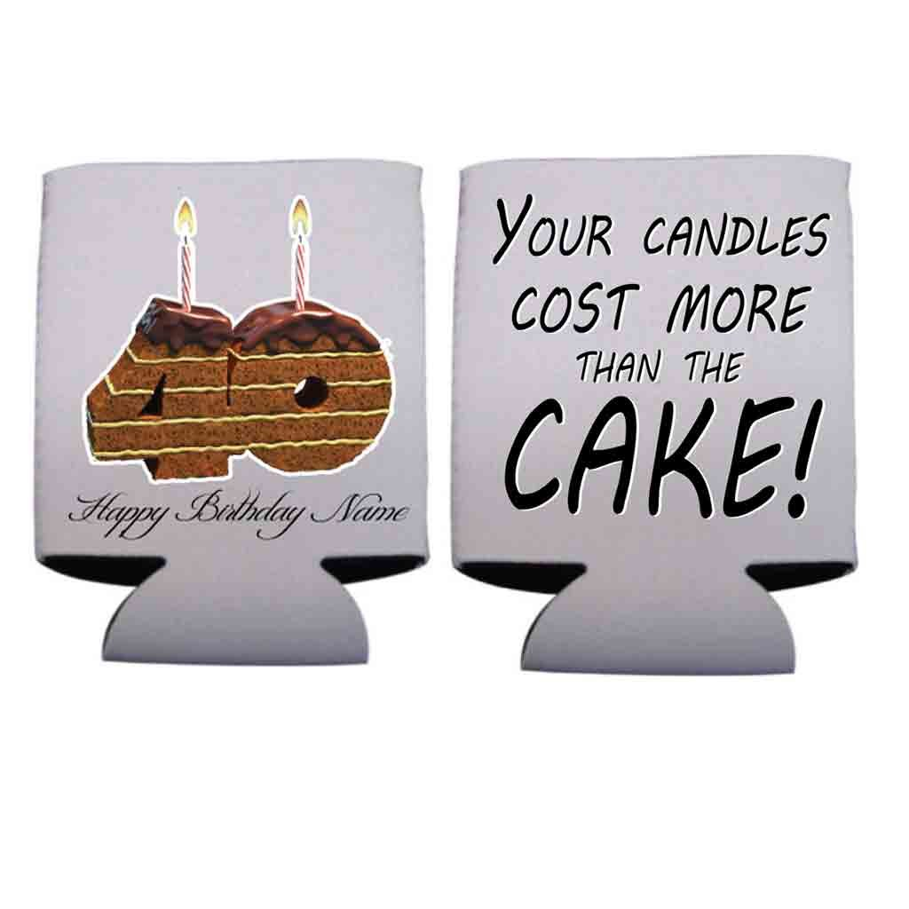 Custom 40th Birthday Can Cooler Sleeves-Your Candles Cost More Than The Cake- Pack 12-16oz Can/Bottles Great For Over The Hill Parties (48)
