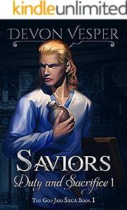 Saviors: Duty and Sacrifice 1 (The God Jars Saga)