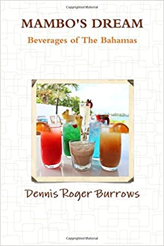 Book Mambos Dream Beverages Of The Bahamas