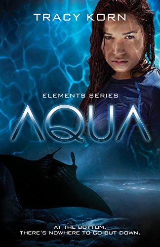 AQUA (The Elements Book 1)