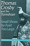 Thomas Crosby and the Tsimshian, Clarence R. Bolt, 0774804300