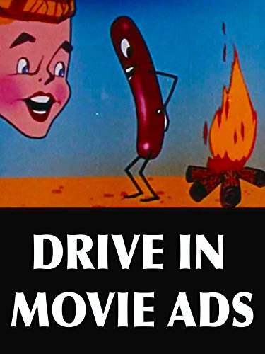 (Drive In Movie Ads)