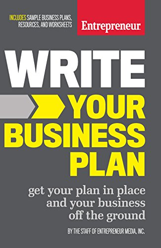 (Write Your Business Plan: Get Your Plan in Place and Your Business off the)