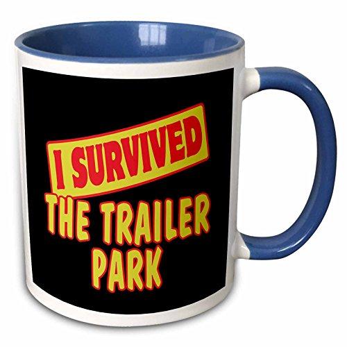 3dRose Dooni Designs Survive Sayings - I Survived The Trailer Park Survial Pride And Humor Design - 15oz Two-Tone Blue Mug - Trailer Park Humor