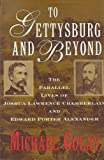 To Gettysburg and Beyond, Michael Golay, 0517592851