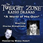 A World of His Own: The Twilight Zone Radio Dramas | Richard Matheson