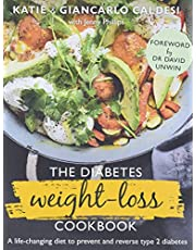 The Diabetes Weight Loss Cookbook: A life-changing diet to prevent and reverse type 2 diabetes