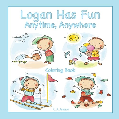 (Logan Has Fun Anytime, Anywhere Coloring Book)