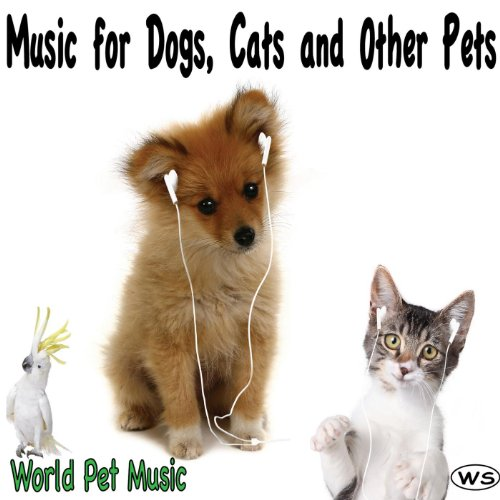 Music for Dogs, Cats and Other...