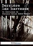 Derriere les barreaux (French Edition)