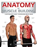 Anatomy of Muscle Building, Craig Ramsay, 1554078253
