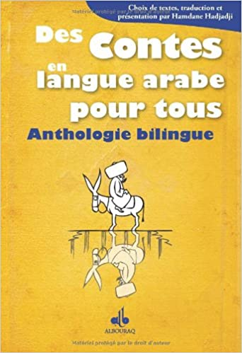 Des contes en langue arabe pour tous : Anthologie bilingue