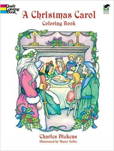 a christmas carol coloring book charles dickens marty noble 9780486405636 amazoncom books