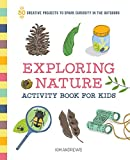 Exploring Nature Activity Book for Kids: 50