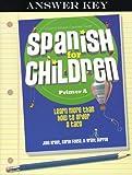 Spanish for Children. Primer A, Julia Kraut and Sarah Foose, 1600510485