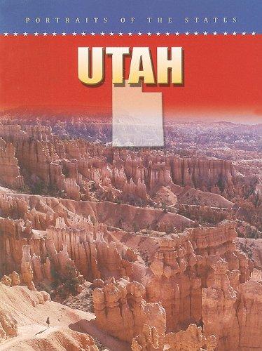 Utah (Portraits of the States)