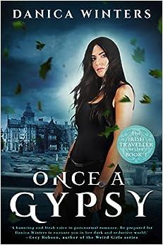 Once a Gypsy: The Irish Traveller Series - Book One (Irish Traveler)