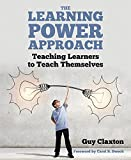 img - for The Learning Power Approach: Teaching Learners to Teach Themselves book / textbook / text book