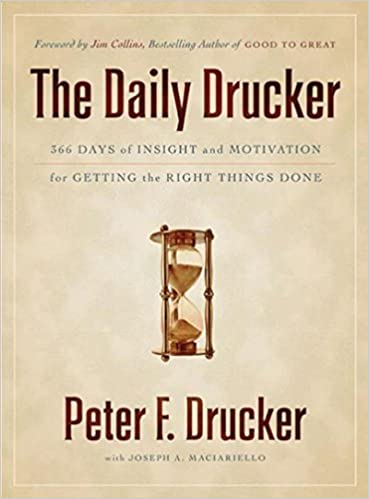 image for The Daily Drucker: 366 Days of Insight and Motivation for Getting the Right Things Done