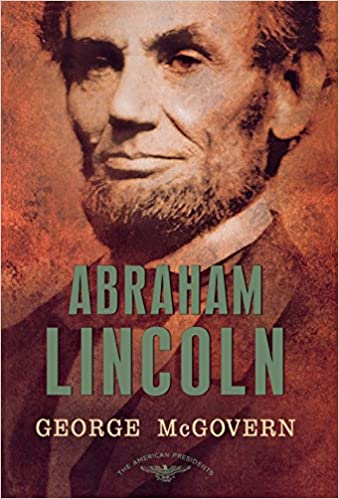 Abraham Lincoln (The American Presidents Series: The 16th