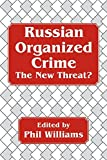 Russian Organized Crime (Cummings Center Series)