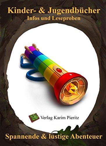 Kinderbücher & Jugendbücher für Jungen und Mädchen - Kinderbuch & Jugendbuch Leseproben: Spannende & lustige Fantasy-Abenteuer für Erstleser ab 6-7, Leseanfänger ... Jugendliche ab 11-12 Jahren (German Edition)