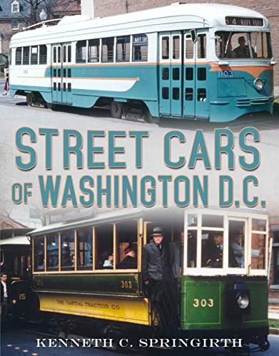 Street Cars of Washington D.C. (America Through Time)