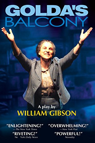 Golda's Balcony: A Play