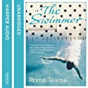 The Swimmer Audiobook by Roma Tearne Narrated by Patience Tomlinson