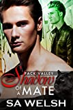 Shadow Of A Mate (Pack Valley Book 4)