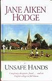 Unsafe Hands, Jane Aiken Hodge, 0750512563
