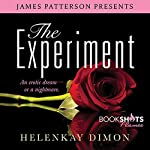 The Experiment | HelenKay Dimon,James Patterson - foreword