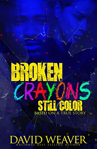 Broken Colors - Broken Crayons Still Color: Based on a True Story