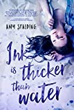 Ink is Thicker Than Water (Entangled Teen)