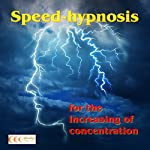 Speed-hypnosis for the increasing of concentration | Michael Bauer