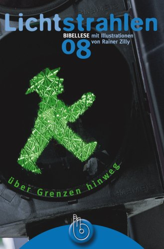 Lichtstrahlen 2008: Über Grenzen hinweg