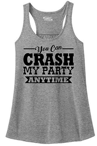 Ladies Racerback Tank Crash My Party Anytime Shirt Country Song Concert Music Tee Sport Grey M ()