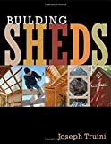 how to build a garden shed Building Sheds