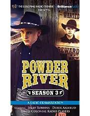 Powder River - Season Three: A Radio Dramatization