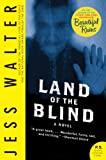 Front cover for the book Land of the Blind by Jess Walter