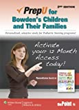 PrepU for Bowden's Children and Their Families, Bowden, Vicky R., 1451163444