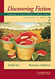 Discovering Fiction Student's Book 2, Judith Kay, Rosemary Gelshenen, 0521003512