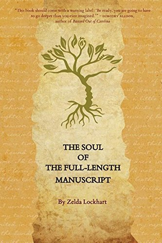 The Soul of the Full-Length Manuscript: Turning Life's Wounds Into the Gift of Literary Fiction, Memoir, or Poetry by Lavenson Press Studios