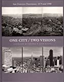 img - for One City/Two Visions book / textbook / text book