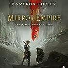 The Mirror Empire: Worldbreaker Saga Audiobook by Kameron Hurley Narrated by Liza Ross